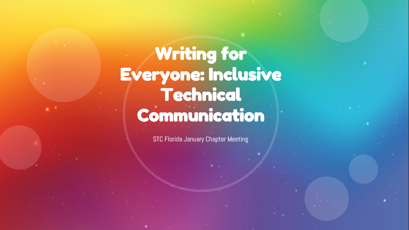 Writing for Everyone: Inclusive Technical Communication